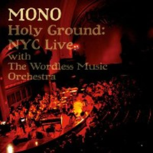 Mono альбом Holy Ground: Live