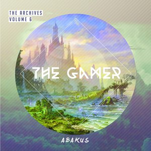 Abakus альбом The Archives, Vol. 6: The Gamer (Video Game Soundtrack)