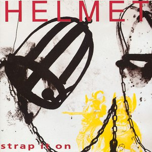 Helmet альбом Strap It On