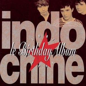 Indochine альбом Le Birthday Album