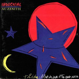 Indochine альбом Au Zenith