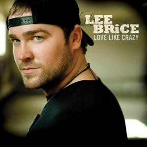 Lee Brice альбом Love Like Crazy