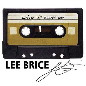 Lee Brice альбом Mixtape: 'Til Summer's Gone
