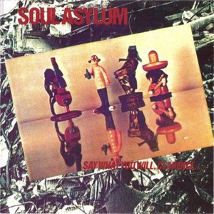 Soul Asylum альбом Say What You Will, Clarence... Karl Sold the Truck