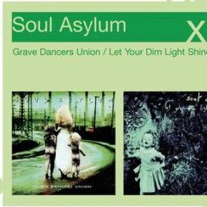 Soul Asylum альбом Grave Dancers Union/Let Your Dim Light Shine