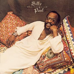 Billy Paul альбом When Love Is New