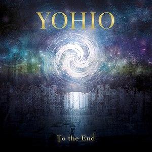 YOHIO альбом To The End