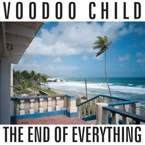 Voodoo Child альбом The End Of Everything