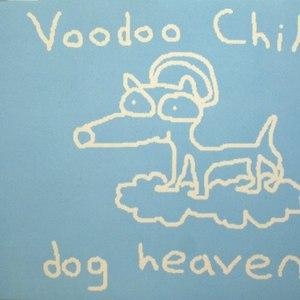 Voodoo Child альбом Dog Heaven