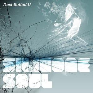Silicone Soul альбом Dust Ballad II
