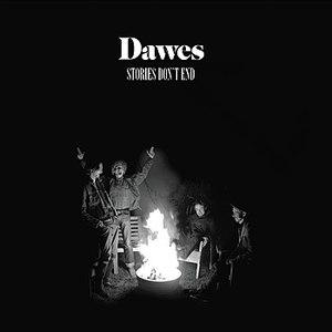 Dawes альбом Stories Don't End