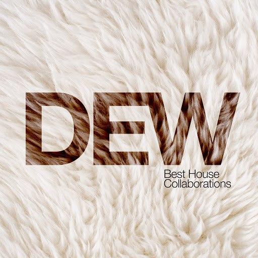 Dew альбом Best House Collaborations