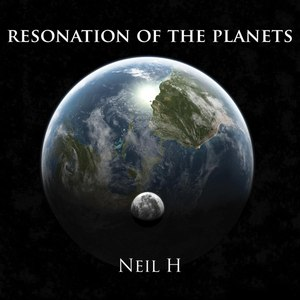 Neil H альбом Resonation of the Planets