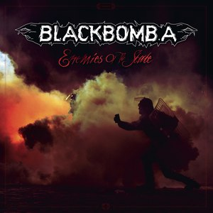 Black Bomb A альбом Enemies of the State