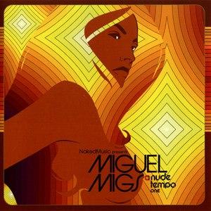 Miguel Migs альбом Nude Tempo One