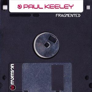 Paul Keeley альбом Fragmented