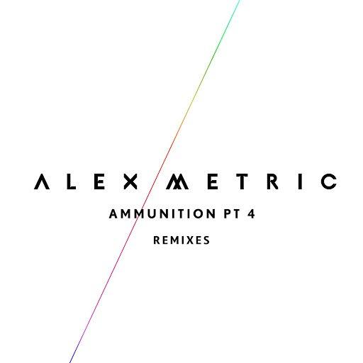 Alex Metric альбом Ammunition Pt. 4 (Remixes)