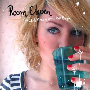 Room Eleven альбом Six White Russians And A Pink Pussycat