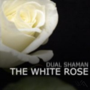 Dual Shaman альбом The White Rose