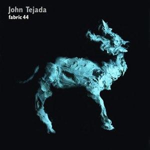 John Tejada альбом Fabric 44