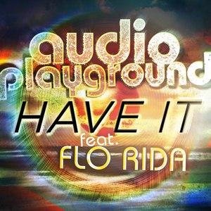 Audio Playground альбом Have It