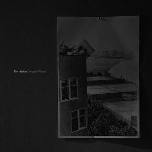 Tim Hecker альбом Dropped Pianos