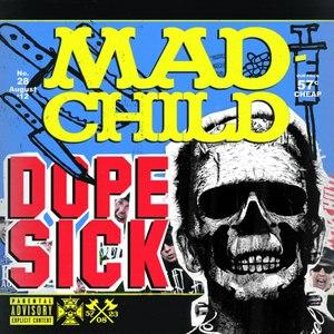 Madchild альбом Dope Sick