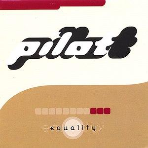 pilot альбом Equality