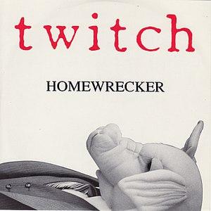 Twitch альбом Homewrecker