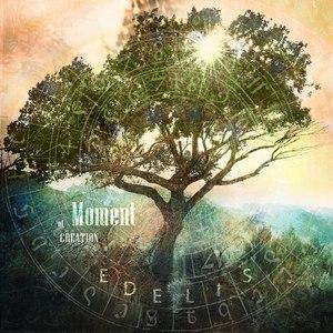 Edelis альбом Moment of Creation