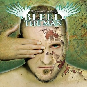 Bleed The Man альбом Behind The Walls Of Reality