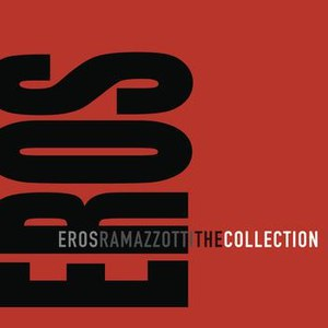 Eros Ramazzotti альбом The Collection