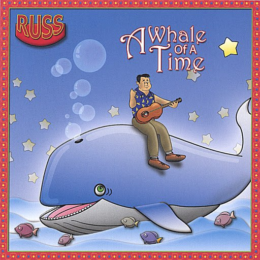 Russ альбом A Whale Of A Time