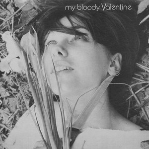 My Bloody Valentine альбом You Made Me Realise