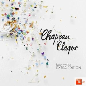 Chapeau Claque альбом Fabelweiss (Deluxe Edition)