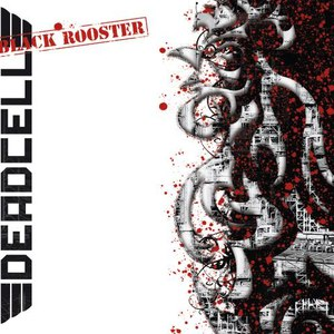 Deadcell альбом Black Rooster