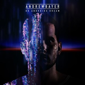 Andrew Bayer альбом Do Androids Dream EP