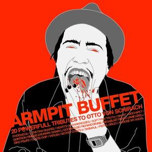 Otto Von Schirach альбом Armpit Buffet