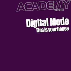 digital mode альбом This Is Your House