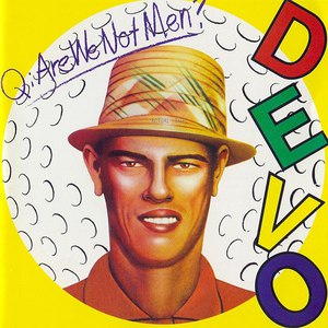 Devo альбом Q: Are We Not Men? A: We Are Devo! [Deluxe Remastered Edition]