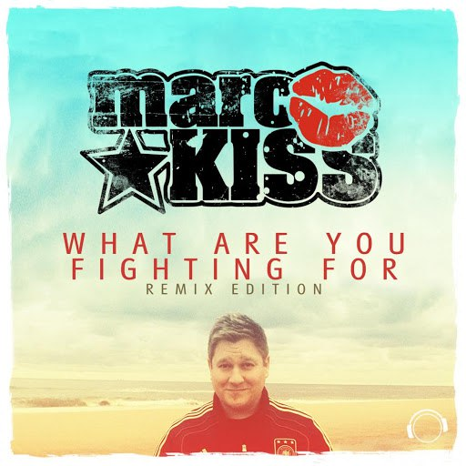 Marc Kiss альбом What Are You Fighting For (Remix Edition)
