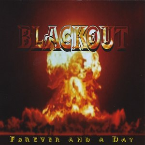 Blackout альбом Forever And A Day