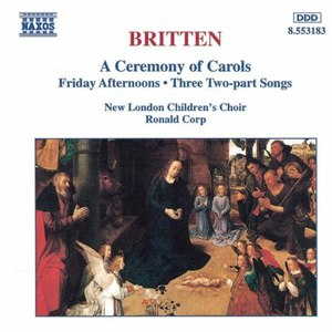 Benjamin Britten альбом BRITTEN: A Ceremony of Carols / Friday Afternoons