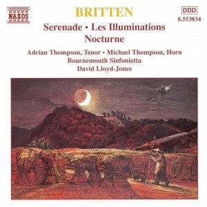 Benjamin Britten альбом BRITTEN: Serenade for Tenor / Les Illuminations / Nocturne