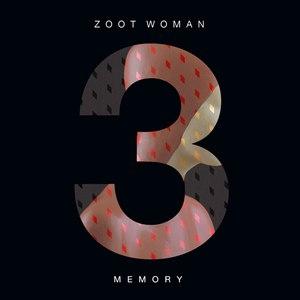 Zoot Woman альбом Memory