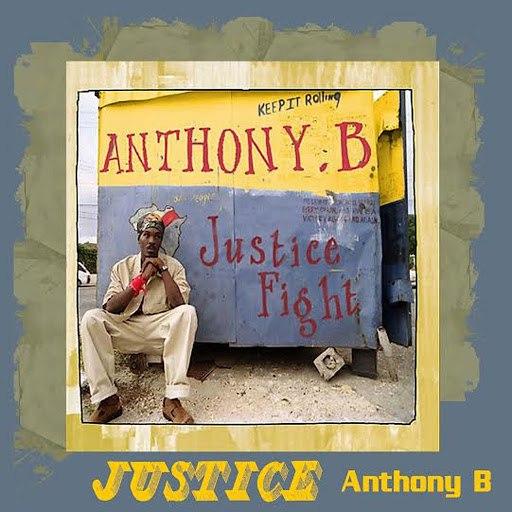 Anthony B альбом Justice Fight