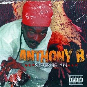 Anthony B альбом Suffering Man