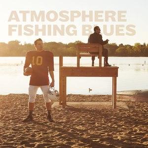 Atmosphere альбом Fishing Blues