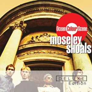 Ocean Colour Scene альбом Moseley Shoals Deluxe Edition
