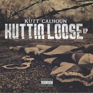 Kutt Calhoun альбом Kuttin Loose